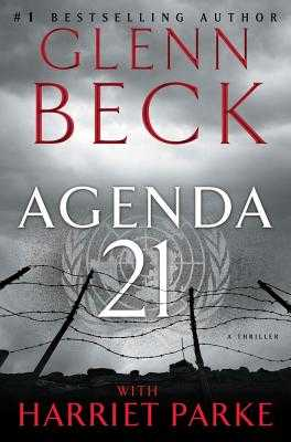 Agenda 21 - Beck, Glenn, and Parke, Harriet