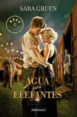 Agua Para Elefantes Mti / Water for Elephants Mti - Gruen, Sara