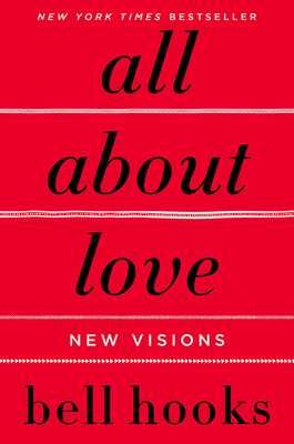 All about Love: New Visions - Hooks, Bell