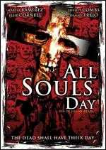 All Souls Day - Jeremy Kasten