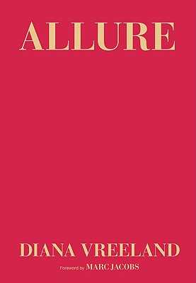 Allure - Vreeland, Diana, and Hemphill, Christopher, and Jacobs, Marc (Foreword by)