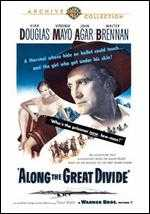 Along the Great Divide - Raoul Walsh
