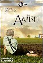 American Experience: The Amish - David Belton