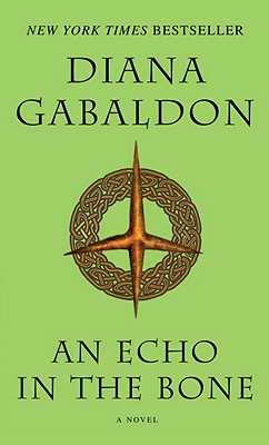 An Echo in the Bone - Gabaldon, Diana