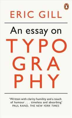 An Essay on Typography - Gill, Eric