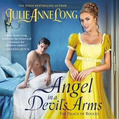 Angel in a Devil's Arms: The Palace of Rogues - Long, Julie Anne, and Eyre (Read by)