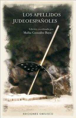 Apellidos Judeoespaoles, Los - Various Authors