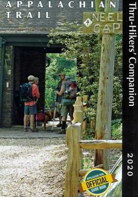 Appalachian Trail Thru-Hikers' Companion -- 2020 - Appalachian Long Distance Hikers Association, and Sylvester, Robert (Editor)