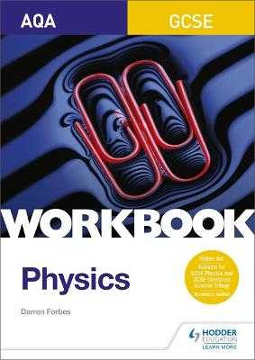 AQA GCSE Physics Workbook - Forbes, Darren