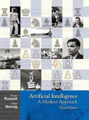 Artificial Intelligence: A Modern Approach - Russell, Stuart, and Norvig, Peter