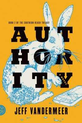 Authority - VanderMeer, Jeff