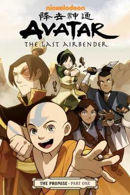 Avatar: The Last Airbender - The Promise Part 1 - Yang, Gene Luen, and Hedrick, Tim