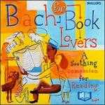 Bach for Book Lovers: A Soothing Companion for Reading