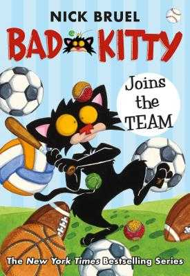 Bad Kitty Joins the Team - Bruel, Nick