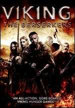Berserkers: A Viking Saga - Antony Smith