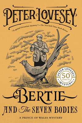 Bertie and the Seven Bodies - Lovesey, Peter