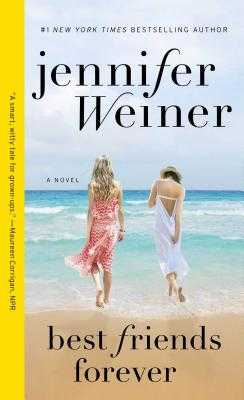 Best Friends Forever - Weiner, Jennifer