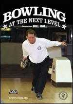 Bill Hall: Bowling at the Next Level