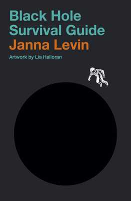 Black Hole Survival Guide - Levin, Janna
