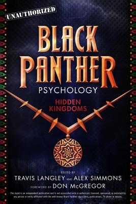 Black Panther Psychology, Volume 11: Hidden Kingdoms - Langley, Travis (Editor), and Simmons, Alex (Editor), and McGregor, Don (Foreword by)