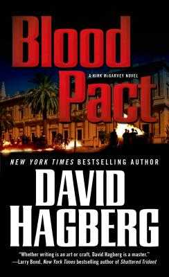 Blood Pact: A Kirk McGarvey Novel - Hagberg, David
