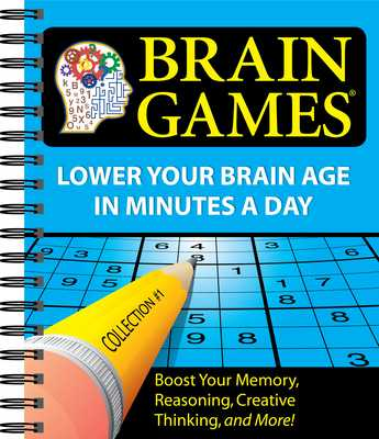 Brain Games - Publications International Ltd, and Brain Games