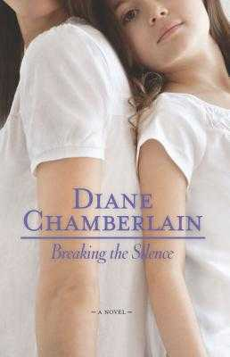 Breaking the Silence - Chamberlain, Diane