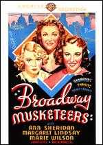 Broadway Musketeers - John Farrow