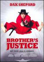 Brother's Justice - David Palmer; Dax Shepard