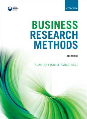 Business Research Methods - Bryman, Alan, and Bell, Emma