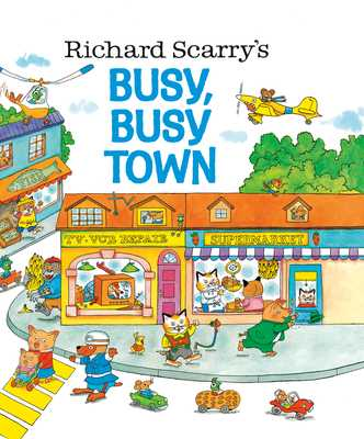 Busy, Busy Town - Scarry, Richard