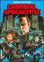 Cannibal Apocalypse - Anthony M. Dawson