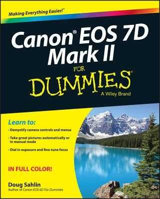 Canon EOS 7d Mark II for Dummies - Sahlin, Doug