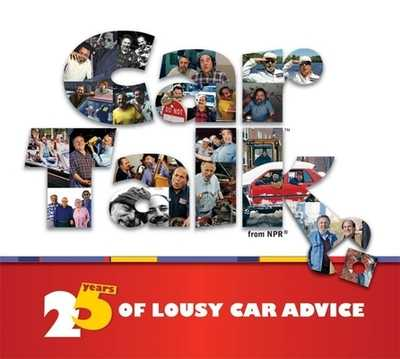 Car Talk: 25 Years of Lousy Car Advice - Magliozzi, Ray, and Magliozzi, Tom