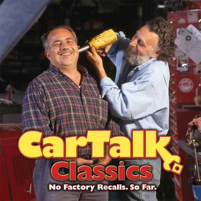 Car Talk Classics: No Factory Recalls. So Far. - Magliozzi, Tom (Performed by), and Magliozzi, Ray (Performed by)