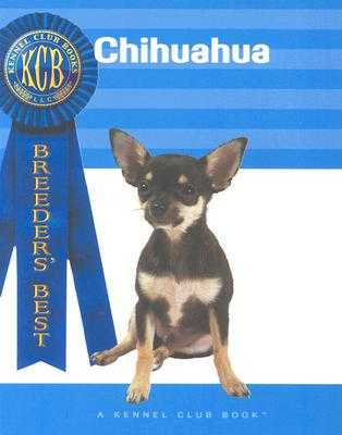 Chihuahua - Hearn, Ann D, and Kennel Club (Editor), and Francais, Isabelle (Photographer)