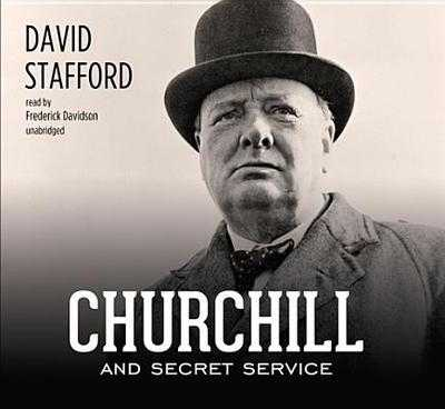 Churchill and Secret Service - Stafford, David, and Davidson, Frederick (Read by)
