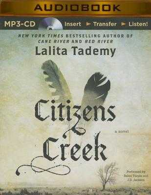 Citizens Creek - Turpin, Bahni (Read by), and Tademy, Lalita, and Jackson, J D (Read by)