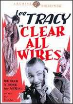 Clear All Wires! - George W. Hill
