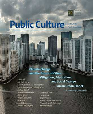 Climate Change and the Future of Cities - Klinenberg, Eric (Editor)