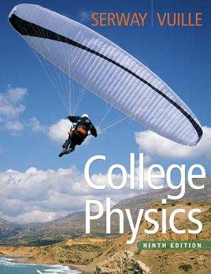 College Physics - Serway, Raymond A, and Vuille, Chris