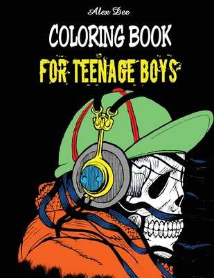 Coloring Book for Teenage Boys - Dee, Alex