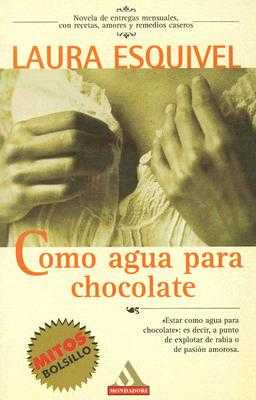 Como Agua Para Chocolate - Esquivel, Laura