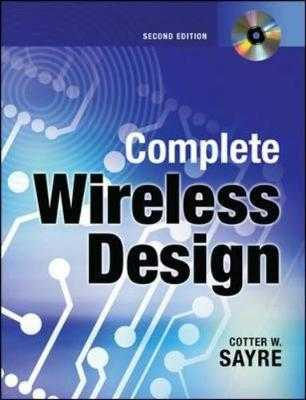 Complete Wireless Design, Second Edition - Sayre, Cotter W