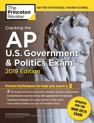 Cracking the AP U.S. Government and Politics Exam 2019: Revised for the New 2019 Exam - Princeton Review