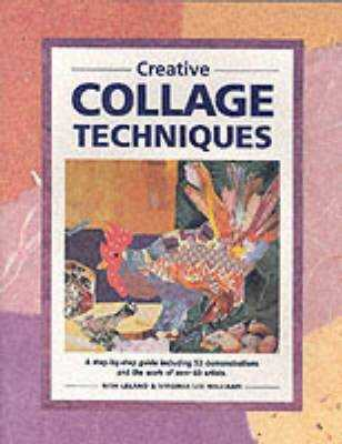Creative Collage Techniques - Leland, Nita