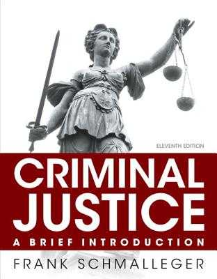 Criminal Justice: A Brief Introduction, Student Value Edition - Schmalleger, Frank, Professor