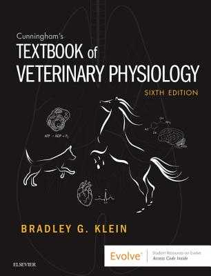 Cunningham's Textbook of Veterinary Physiology - Klein, Bradley G., MD.