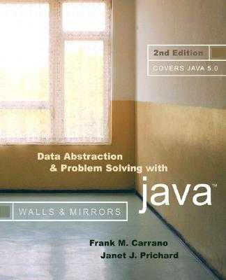 Data Abstraction and Problem Solving with Java - Carrano, Frank M, and Prichard, Janet J