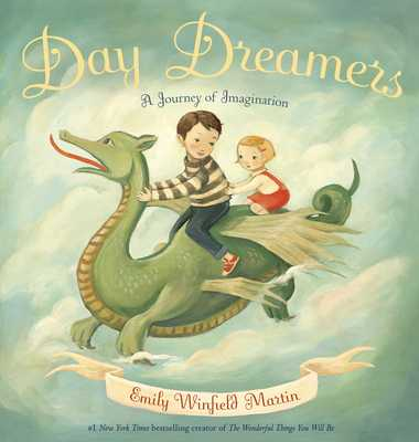 Day Dreamers: A Journey of Imagination - Martin, Emily Winfield